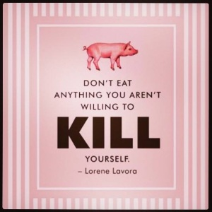 Warum ich keine Tiere esse? Weil ich kein Tier töten könnte, nur um Fleisch auf dem Teller zu haben.
